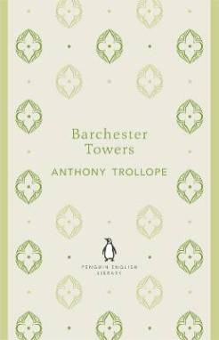 Anthony Trollope BARCHESTER TOWERS