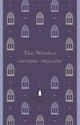 Anthony Trollope THE WARDEN