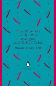 Edgar Allan Poe THE MURDERS IN THE RUE MORGUE & OTHER TALES
