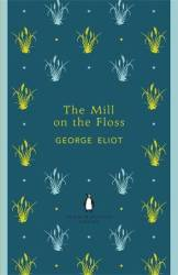 George Elliot THE MILL ON THE FLOSS