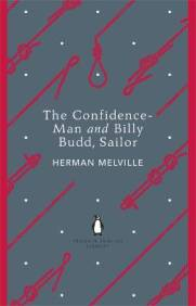 Herman Melville THE CONFIDENCE MAN & BILLY BUDD SAILOR