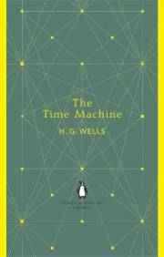 HG Wells THE TIME MACHINE