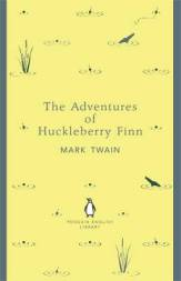 Mark Twain THE ADVENTURES OF HUCKLEBERRY FINN