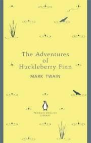 Mark Twain THE ADVENTURES OF HUCKLEBERRY FINN