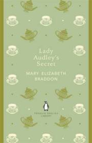 Mary Elizabeth Braddon LADY AUDLEY'S SECRET