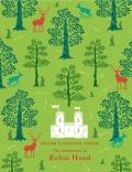 Robert Lancelyn Green THE ADVENTURES OF ROBIN HOOD
