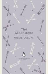 Wilkie Collins THE MOONSTONE