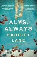 Harriet Lane ALYS, ALWAYS