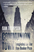 Sam Thompson COMMUNION TOWN