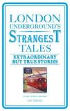 Iain Spragg LONDON UNDERGROUND'S STRANGEST TALES