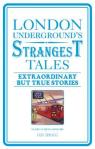 Iain Spragg LONDON UNDERGROUND'S STRANGESTTALES