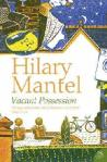Hilary Mantel VACANT POSSESSION