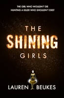 Lauren Beukes THE SHINING GIRLS