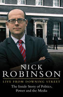 Nick Robinson LIVE FROM DOWNING STREET