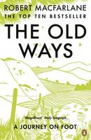 Robert Macfarlane THE OLD WAYS