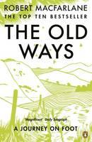 Robert Macfarlane THE OLD WAYS
