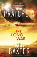 Terry Pratchett and Stephen Baxter THE LONG WAR