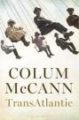 Colum McCann TRANSATLANTIC