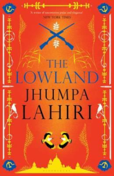 Jhumpa Lahiri THE LOWLAND