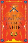 Jhumpa Lahiri THELOWLAND