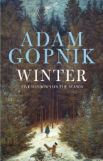 Adam Gopnik WINTER