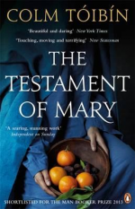 Colm Toibin TESTAMENT OF MARY