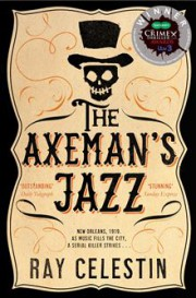 Ray Celestin THE AXEMAN'S JAZZ