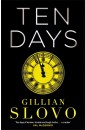 Gillian Slovo TEN DAYS