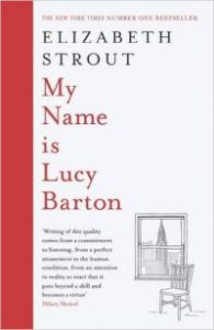 Elizabeth Strout MY NAME IS LUCY BARTON