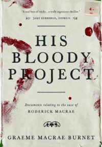 graeme-macrae-burnet-his-bloody-project