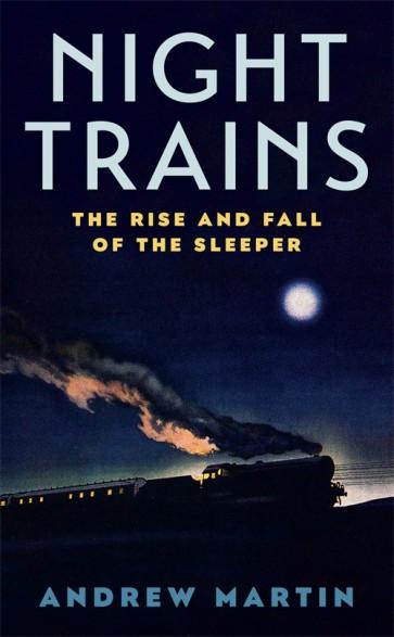 Andrew Martin NIGHT TRAINS