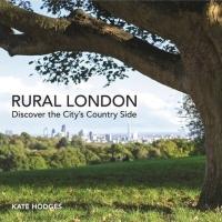 Kate Hodges RURAL LONDON