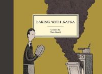 Tom Gauld BAKING WITH KAFKA