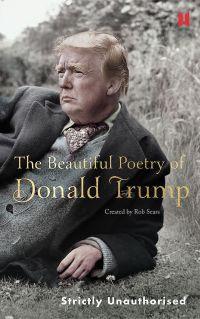 Robert Sears BEAUTIFUL POETRY OF DONALD TRUMP