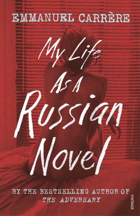 Emmanuel Carrere My Life Russian Novel