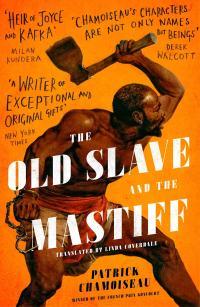 Old Slave Chamoiseau