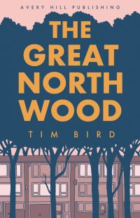Tim Bird THE GREAT NORTH WOOD