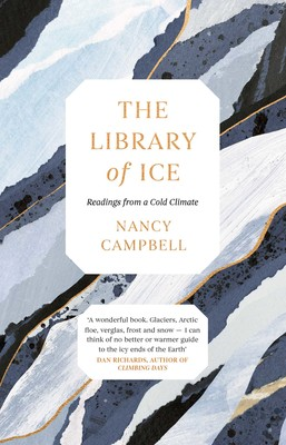 Nancy Campbell THE LIBRARY OF ICE