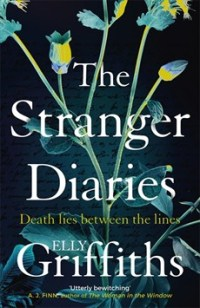 elly griffiths stranger diaries