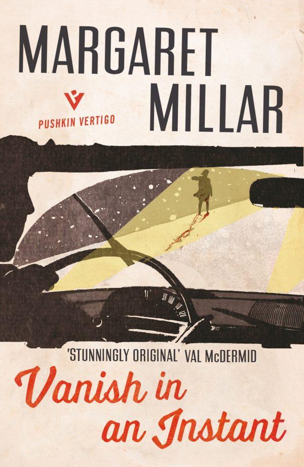Margaret Millar VANISH IN AN INSTANT