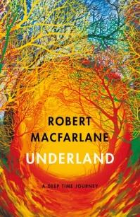 Robert Macfarlane UNDERLAND
