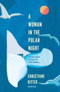 Christiane Ritter A WOMAN IN THE POLAR NIGHT