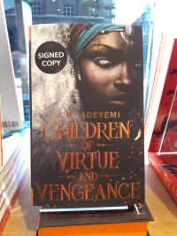 Tomi Adeyemi CHILDREN OF VIRTUE AND VENGEANCE