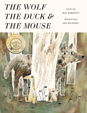 Barnett and Klassen THE WOLF THE DUCK AND THE MOUSE