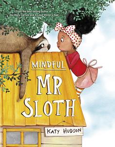 Mindful Mr Sloth